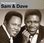 Sam & Dave - Said I Wasn't Gonna Tell Nobody