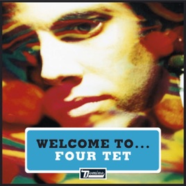 Welcome to Four Tet - EP by Four Tet