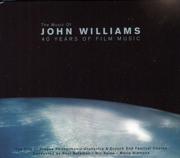 The Music of John Williams: 40 Years of Film Music (Tribute Album) - The City of Prague Philharmonic Orchestra - The City of Prague Philharmonic Orchestra