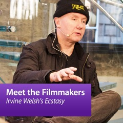 Irvine Welsh's Ecstasy: Meet the Filmmakers