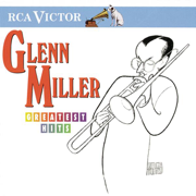 Greatest Hits (Remastered) - Glenn Miller - Glenn Miller