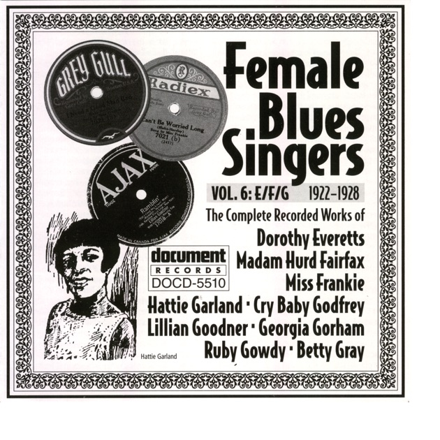 Female Blues Singers Vol  6 E/F/G (1922-1929) by Various Artists