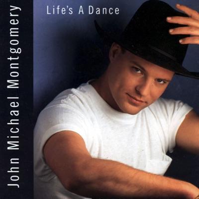 Life's a Dance - John Michael Montgomery