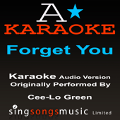 Forget You (In the Style of Cee-Lo Green) [Karaoke Audio Version]
