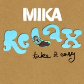 Relax, Take It Easy - EP