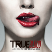 True Blood (Music from the HBO® Original Series) [Deluxe Version]
