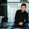Josh Turner - Your Man Grafik