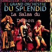 Le Grand Orchestre du Splendid - La salsa du démon