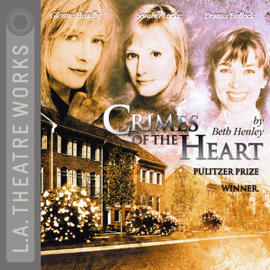 Crimes of the Heart audiobook