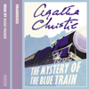 The Mystery of the Blue Train (Unabridged) - Agatha Christie