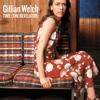 Time (The Revelator) - Gillian Welch