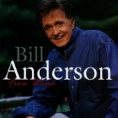 Bill Anderson - Before (Album Version)