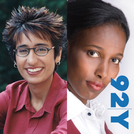 Irshad Manji and Ayaan Hirsi Ali At the 92nd Street y On the Trouble With Islam (Original Staging) audiobook