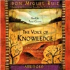 The Voice of Knowledge: A Practical Guide to Inner Peace (Abridged Nonfiction)