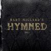 Bart Millard - Hymned No. 1  artwork