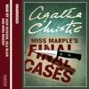 Agatha Christie - Miss Marple's Final Cases (Unabridged) artwork