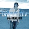 Warren Hill - La Dolce Vita artwork