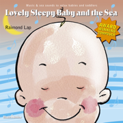 Lovely Sleepy Baby and the Sea - Raimond Lap - Raimond Lap