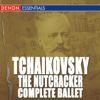 Tchaikovsky: The Nutcracker - Complete Ballet - Moscow RTV Symphony Orchestra & Vladimir Fedoseyev