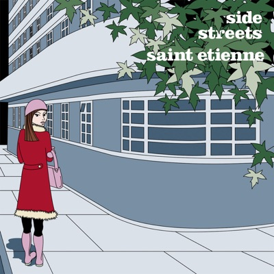 Side Streets - Single - Saint Etienne