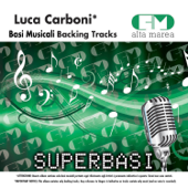 Basi Musicali: Luca Carboni (Versione karoke)