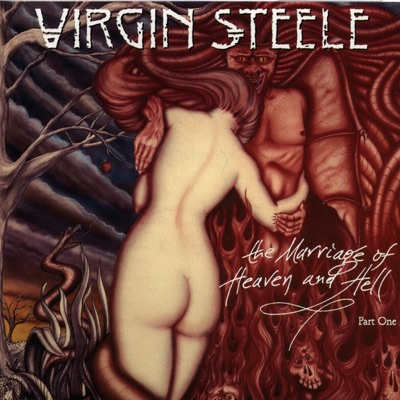 The Marriage of Heaven and Hell, Pt. One - Virgin Steele