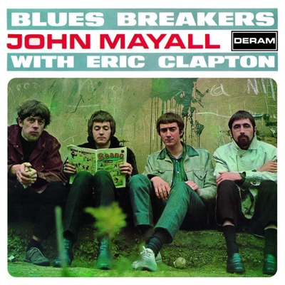 Blues Breakers with Eric Clapton (Remastered) - John Mayall & The Bluesbreakers album