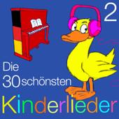 Die 30 schönsten Kinderlieder - Teil 2