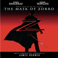 The Mask of Zorro (Music from the Motion Picture)