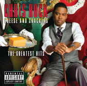 Cheese And Crackers  The Greatest Hits-Chris Rock