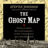 Steven Johnson - The Ghost Map (Unabridged)  artwork