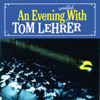An Evening Wasted With Tom Lehrer - Tom Lehrer