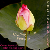 Healing Power of Ocean Waves & Tibetan Singing Bowls
