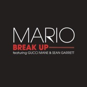 Break Up (feat. Gucci Mane & Sean Garrett) - Single
