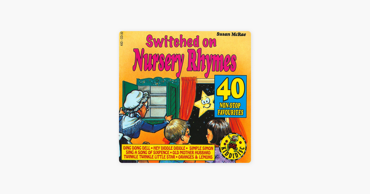 Switched On Nursery Rhymes - 40 Non-Stop Favourites by Susan McRae