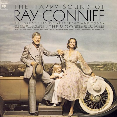 The Happy Sound of Ray Conniff: In the Mood - Ray Conniff
