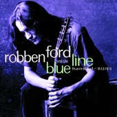 Robben Ford & The Blue Line - When I Leave Here