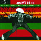 Universal Masters Collection: Classic Jimmy Cliff