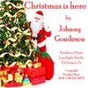 Johnny Gondesen - Christmas Is Here