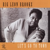 Big Leon Brooks - Let's Go To Town