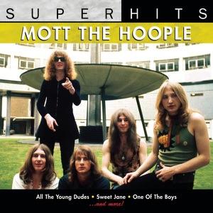 Mott the Hoople: Super Hits