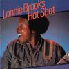 Hot Shot - Lonnie Brooks