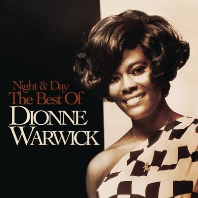 Night & Day - The Best of Dionne Warwick - Dionne Warwick