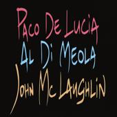 The Guitar Trio-Paco de Lucía, Al Di Meola & John McLaughlin