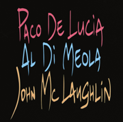 The Guitar Trio - Paco de Lucía, Al Di Meola & John McLaughlin - Paco de Lucía, Al Di Meola & John McLaughlin
