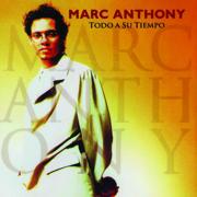 Todo a Su Tiempo - Marc Anthony - Marc Anthony