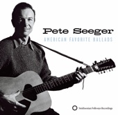 Pete Seeger - Down In The Valley