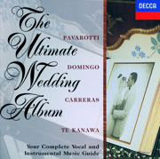 The Ultimate Wedding Album - Academy of St. Martin in the Fields & Dame Kiri Te Kanawa - Academy of St. Martin in the Fields & Dame Kiri Te Kanawa