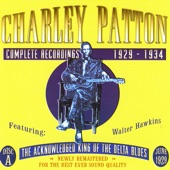 Charley Patton - Screamin' & Hollerin' the Blues