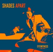 Shades Apart - Stranger By The Day